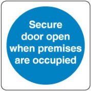 Mandatory Safety Sign - Secure Door Open 135